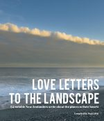 Love Letters To The Landscape